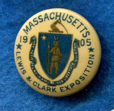 """1905 LEWIS & CLARK EXPO 1"""" Celluloid Pinback Button MA Massachusetts State Seal"""