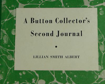 1941 Signed First Edition Button Collector's Second Journal Lillian Smith Albert