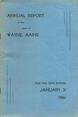 1961 ANNUAL REPORT of the Town of Wayne, Maine