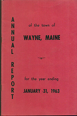 1963 ANNUAL REPORT of the Town of Wayne, Maine