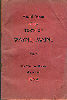 1958 ANNUAL REPORT of the Town of Wayne, Maine