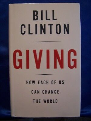 President Bill Clinton signed Giving autograph 1st printing