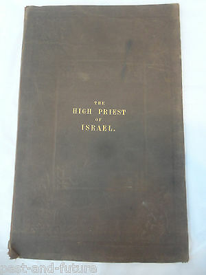 Rare Copy Fifth Edition W.g. Rhind 1859 London, The High Priest Of Israel