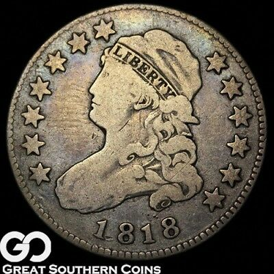 1818 Capped Bust Quarter, Tough Coin!