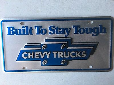 RARE Vintage Chevy Trucks Chevrolet BUILT TO STAY TOUGH Embossed License Plate