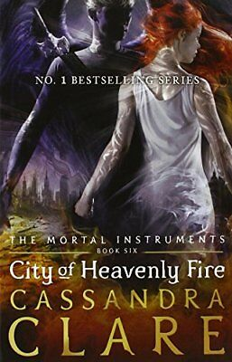 City Of Heavenly Fire - The Mortal Instruments Book 6 Paperback Brand New