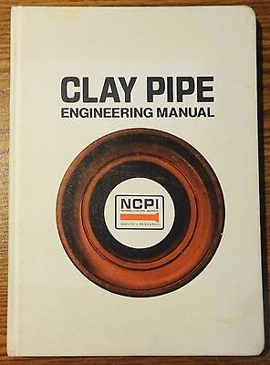 Clay Pipe Engineering Manual (1974, Hardcover)