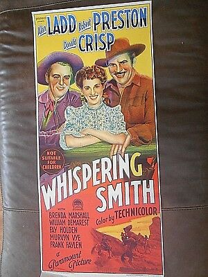Alan Ladd   As     Whispering Smith      Aussie Daybill   13X30