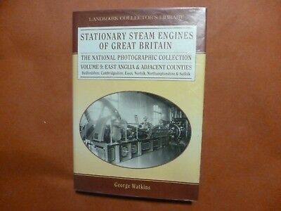 Stationary Steam Engines Of Great Britain Vol 9 East Anglia  George Watkins