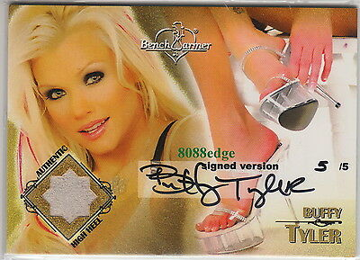 2006 Benchwarmer High Heel Auto #4:Buffy Tyler #5/5 Shoe Swatch Autograph Signed