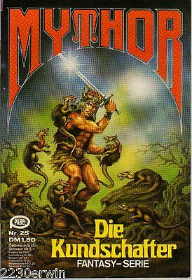 MYTHOR Fantasy Nr. 25 / (1980-1986 Pabel) / DIE KUNDSCHAFTER