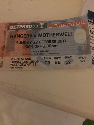 Rangers V Motherwell 22nd October 2017 Scottish League Cup Semi Used Ticket