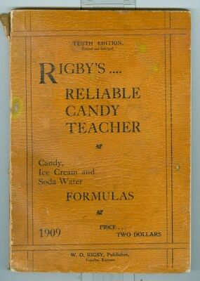 1909 Rigby's Reliable Candy Teacher, Recipes, Formulas for Candy, Ice Cream