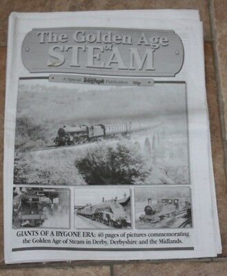 The Golden Age of Steam - A Special Derby Evening Telegraph Publication