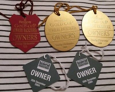 5 x OWNERS BADGES ~ HENNESSY GOLD CUP 2004 & 2005, KING GEORGE VI CHASE 2004