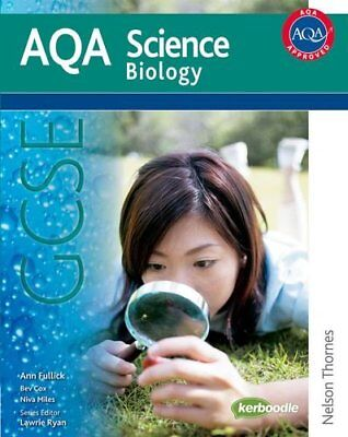New AQA GCSE Biology (Aqa Science Students Book),Ann Fullick, Lawrie Ryan