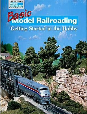 KALMBACH BOOK BASIC MODEL RAILROADING - GETTING STARTED in the HOBBY