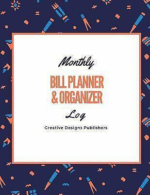 Monthly Bill Planner | Monthly Bill Planner And Organizer By Creative Publishers 2017
