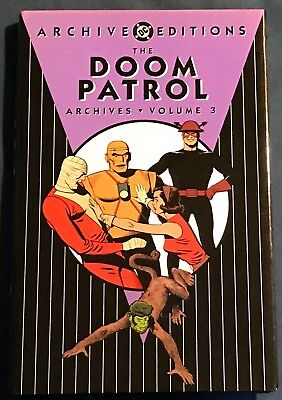 The Doom Patrol  Volume #3  DC Archives  Silver Age Reprints