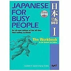 Japanese for Busy People Ser.: Japanese for Busy People by AJALT (2012,...