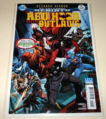 RED HOOD & The OUTLAWS # 15   DC Comic  (December 2017)  NM   1st Printing.