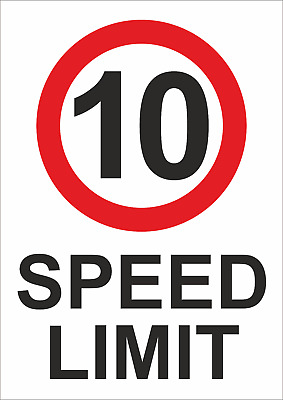 10 Speed Limit A5/a4/a3 Sticker/foamex Or Alupanel Speed Sign Prohibition Sign