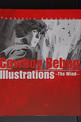 JAPAN Toshihiro Kawamoto: Cowboy Bebop Illustrations ~The Wind~ (Art Book)
