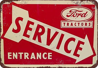 "Ford Tractors Service Entrance Vintage Retro Metal Sign 8"" x 12"""