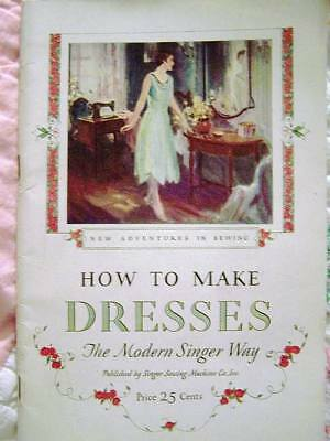 Vintage 1927 Original Singer Sewing Library How To Make Dresses Book Vol 2