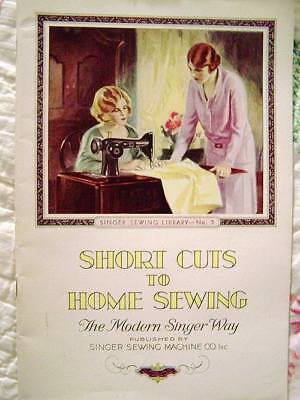 Vintage 1923 Original Singer Library Shortcuts To Home Sewing Book1 Excellent
