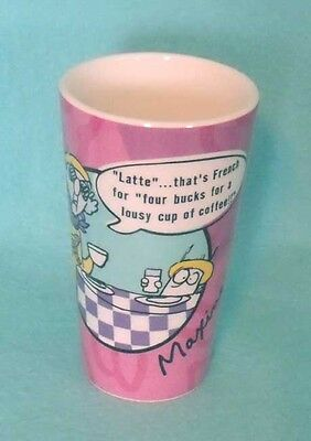 "Hallmark Maxine Tall Coffee Mug ""Latte..that's French for four bucs for a cup..."