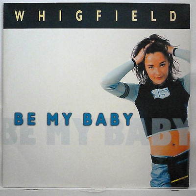 """Whigfield -- Be My Baby ---------- 12"""" Maxi Single 1999"""