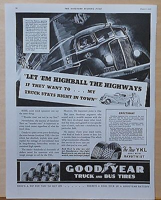 1937 magazine ad for Goodyear - Let 'em highball the highways North Star Express