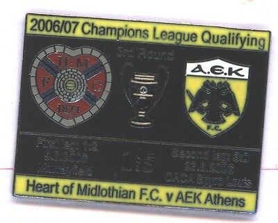 Heart of Midlothian v AEK Athens Champs League 2006 Football Pin Badge (Black)