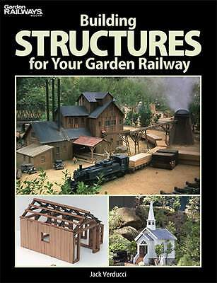 Kalmbach Publishing Book Building Structures For Your Garden Railway