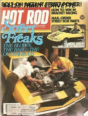 August 1978 Hot Rod Carroll Shelby 1979 Mustang 1955 Vette 76 Chevy 4 X Pickup