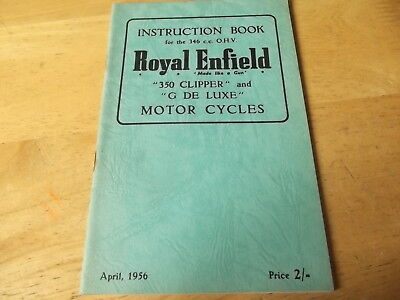 Royal Enfield Instruction Book 1956 For 350 Clipper & G De Luxe Genuine Handbook