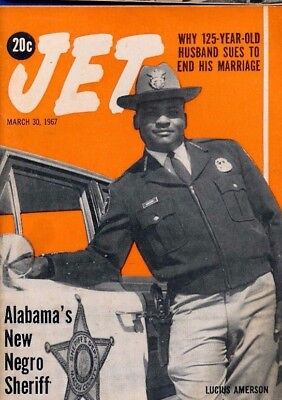 3/30/1967 Jet Magazine Negro Sheriff LUCIUS AMERSON 125 year old files divorce