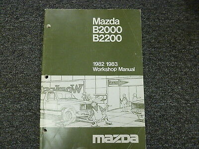 1982 1983 Mazda B2000 & B2200 Pickup Truck Shop Service Repair Manual Book