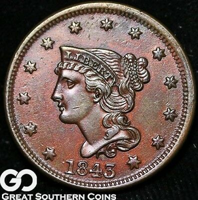 1843 Large Cent, Braided Hair, Tough Choice AU++/Uncirculated Better Date!
