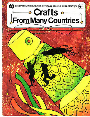Crafts From Many Countries By Youth Publications The Saturday Eving Post 1978