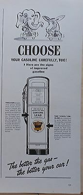 1940 magazine ad for Ethyl Gasoline - Choose Your Gas Wisely, election theme ad