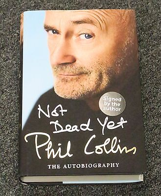 Phil Collins Signed Not Dead Yet Hardcover Book Autograph AUTO