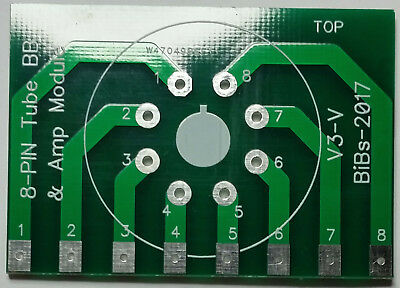 8 Pin Tube/Valve PCB ONLY for Testing & or Experimenting with Tubes/Valves G