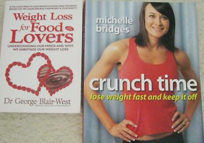 MICHELLE BRIDGES CRUNCH TIME + WHY YOU SABOTAGE YOUR WEIGHT LOSS x 2 books