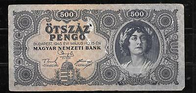 HUNGARY #117A 1945 GOOD CIRCULATED 500 pengo old BANKNOTE PAPER MONEY CURRENCY