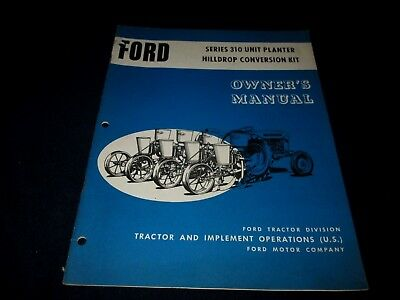 1963 Ford Series 310 Unit Planter Hilldrop Conversion Kit Owner's Manual