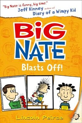 Big Nate Blasts Off (Big Nate, Book 8) (Paperback), Peirce, Lincoln, 9780008135.