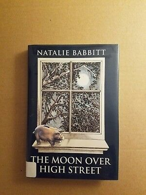 The Moon Over High Street By Natalie Babbitt English Hardcover