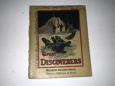 1947 Adv. Notebook/great Discoverers /robt. Peary/williams Holsum Bread